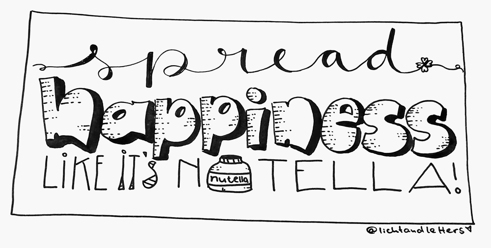Nutella Lettering Spruch zum Glücklichsein
