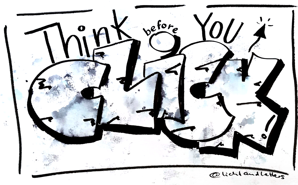 "Graffitistyle Lettering mit Brushpens und Calligraphy Pen von Edding ""Think before you CLICK"""